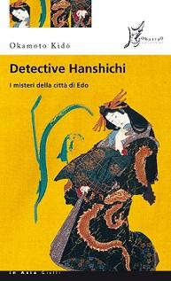detective hanshichi delitti città di edo