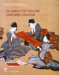 Di linea e di colore. Il Giappone, le sue arti e l'incontro con l'occidente