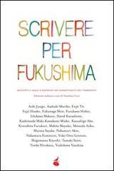 scrivere per fukushima