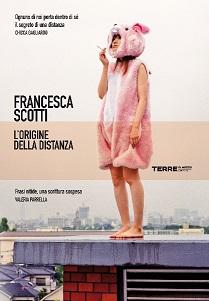 L'origine della distanza di Francesca Scotti