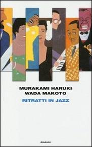 ritratti in jazz, il nuovo romanzo di murakami