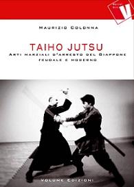 taiho just arti marziali d'arresto nel giappone feudale e moderno