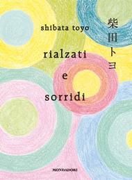 rialzati e sorridi toyo shibata poesia giapponese