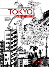Tokyo Ritratto di una città Tardits