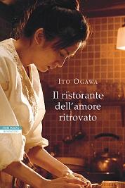 il ristorante dell'amore ritrovato ito ogawa