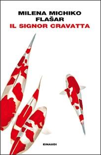 romanzo Giappone Il signor Cravatta di Milena Michiko Flasar