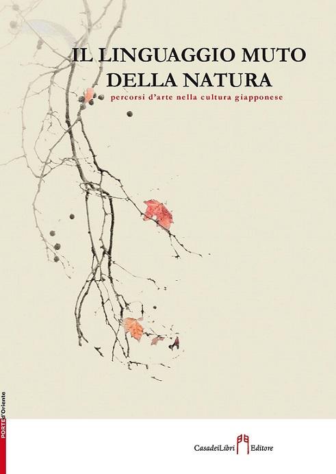 libro il linguaggio muto della natura - percorsi d'arte nella cultura giapponese
