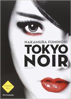 tokyo noir Fuminori Nakamura