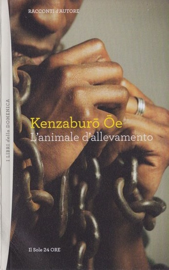 Ōe Kenzaburō L'animale d'allevamento