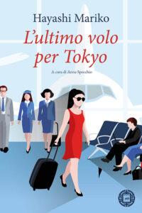 Hayashi Mariko l'ultimo volo per tokyo