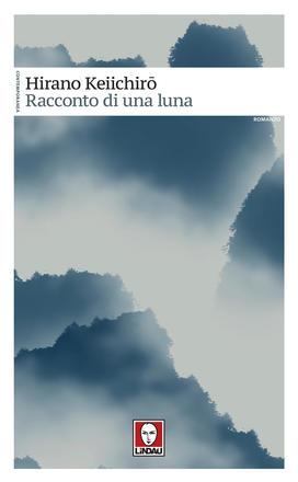Copertina del romanzo Racconto di una luna