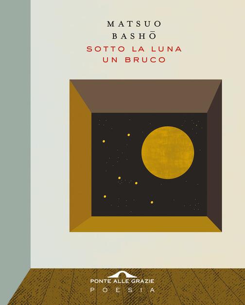 copertina della raccolta di haikai Sotto la luna un bruco di Matsuo Basho